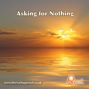 Asking for Nothing
