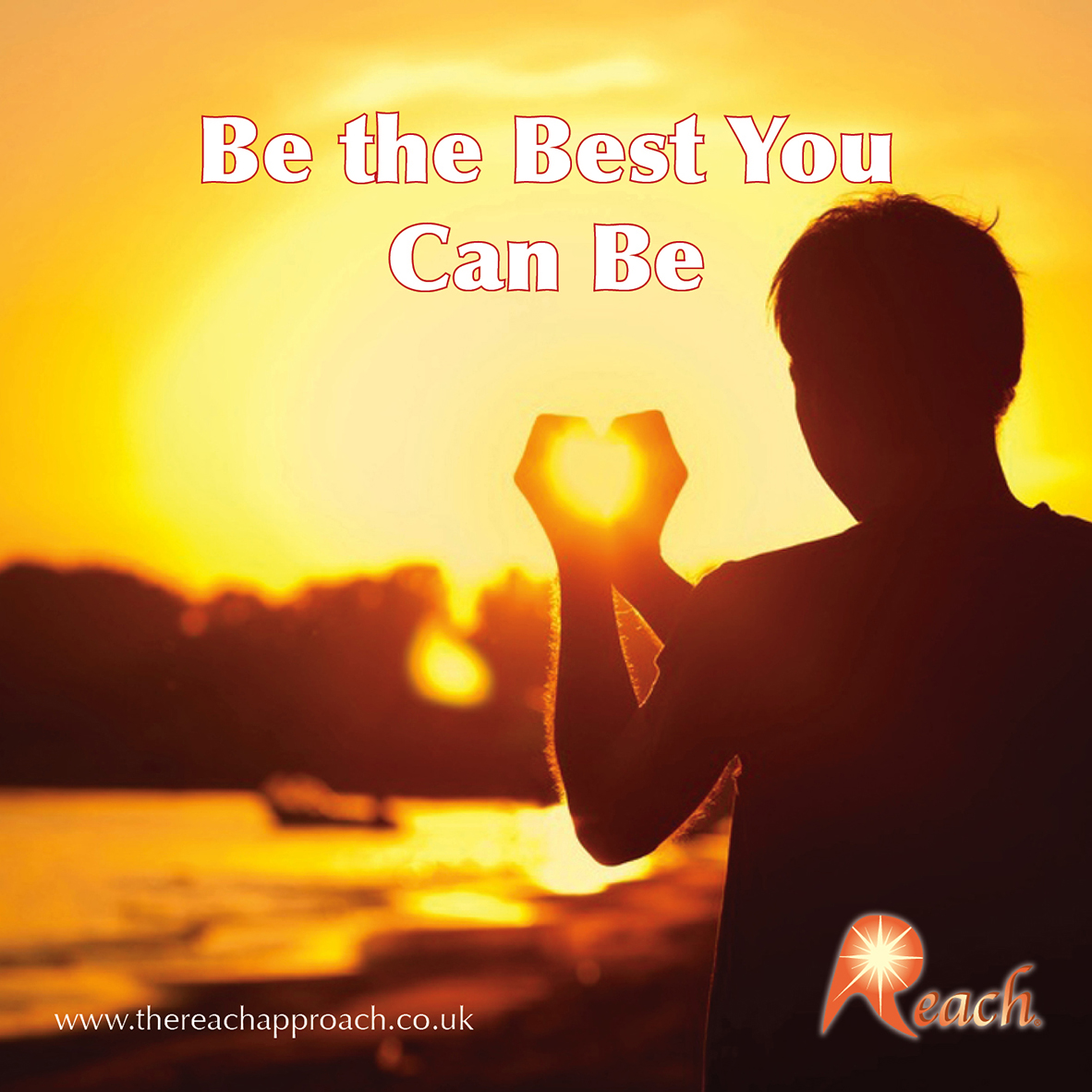 Being The Best You Can Be The Reach Approach
